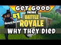 Get Good At Fortnite Series : Why They Died (Fortnite Battle Royale Tips, Tricks, Play Smart Guide)