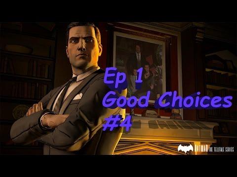 Batman Telltale Series Ep 1 Realm of Shadows End - Good/Honorable Choices Part 4