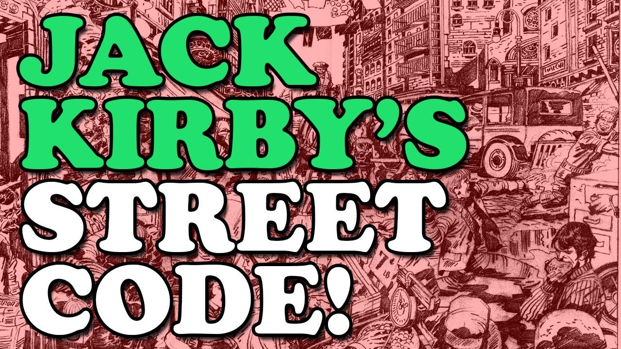Jack Kirby's STREET CODE! A Must See, All Too Brief, Autobiographical Masterpiece!