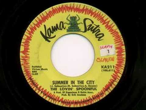 The Lovin' Spoonful - Summer In The City [Hot Mono 45]