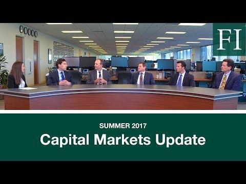Summer 2017 Capital Markets Update