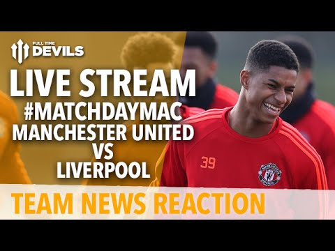 Manchester United vs Liverpool   LIVE STREAM!   Team News w/Andy Tate and More!