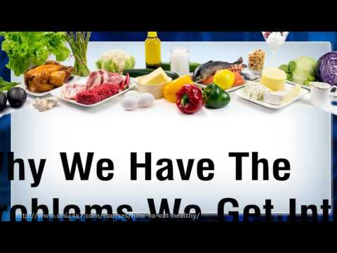 How To Eat Healthy | 24x7 E-university | Free online e-courses e-learning