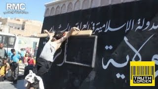 ISIS crucify man in Syria - Truthloader