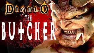 The BUTCHER of TRISTRAM [DIABLO 1 LORE]