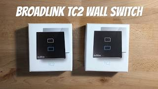 Demo Broadlink TC2 Wall Switch integration with Google Home, Siri and Amazon Echo