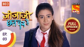 Jijaji Chhat Per Hai - Ep 03 - Full Episode - 11th January, 2018