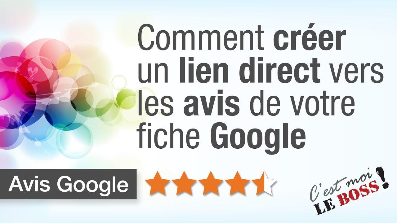 Comment créer un lien direct vers vos avis Google My Business - Fiche d'entreprise