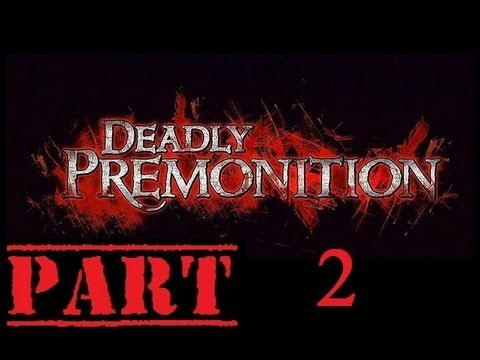 F K In The Coffee! - Deadly Premonition - Part 2