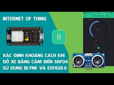 Xác định khoảng cách khi đỗ xe bằng cảm biến HC-SRF04 sử dụng ESP8266 và App Blynk