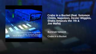 Crabs in a Bucket (feat. Solomon Childs, Napoleon, Dexter Wiggles, Shaka Amazulu the 7th & Joe...