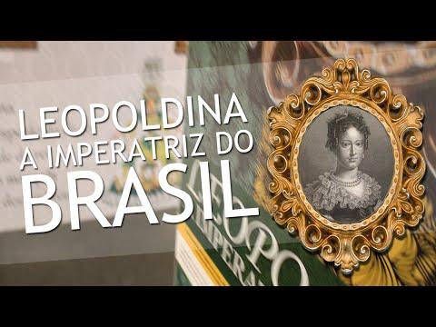 Leopoldina - A Imperatriz do Brasil