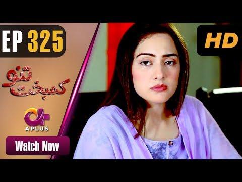 Kambakht Tanno - Episode 325 - Aplus Dramas