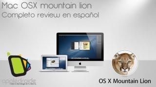 Mac OSX Mountain Lion Completo análisis en español