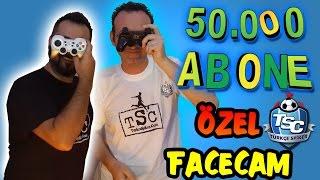 50.000 abone Özel   facecam