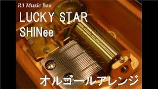Gambar cover LUCKY STAR/SHINee【オルゴール】