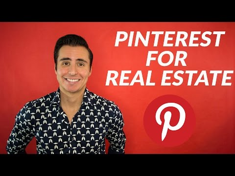 Make Pinterest Work For You In Real Estate
