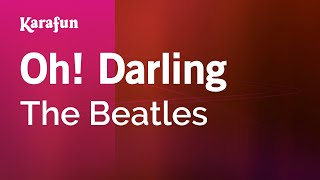 Karaoke Oh! Darling - The Beatles *