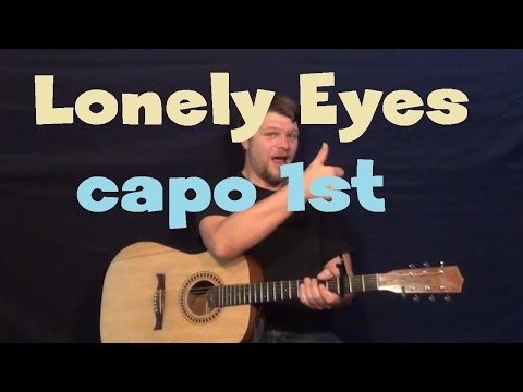Lonely Eyes (Chris Young) Easy Guitar Lesson How to Play Tutorial Capo 1st Fret