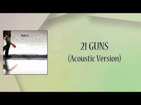 21 Guns (Acoustic Version) Lyrics Video
