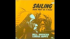 BILL SPENCER and LORNA ROWE - THERE MUST BE A PLACE