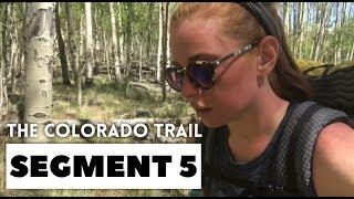 The Colorado Trail, Segment 5: Long Gulch - Kenosha Pass (mile 57.1 - 71.7)