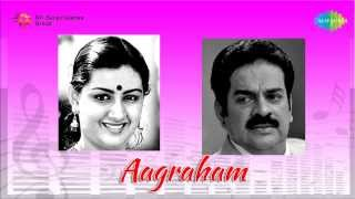 Aagraham | Aagraham Oreyoraagram song