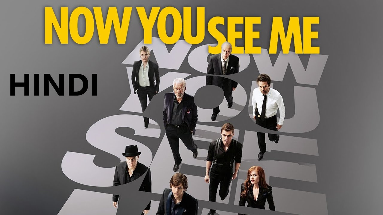 Download Now You See Me Hollywood movie dubbed in Hindi 2021
