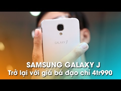 Samsung Galaxy J trở lại - Bá đạo tầm giá 5tr.