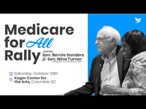 Medicare for All Rally feat. Nina Turner and Bernie Sanders - Columbia, SC