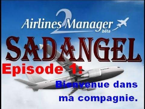 Airlines manager 2 #1 Bienvenue dans ma compagnie .