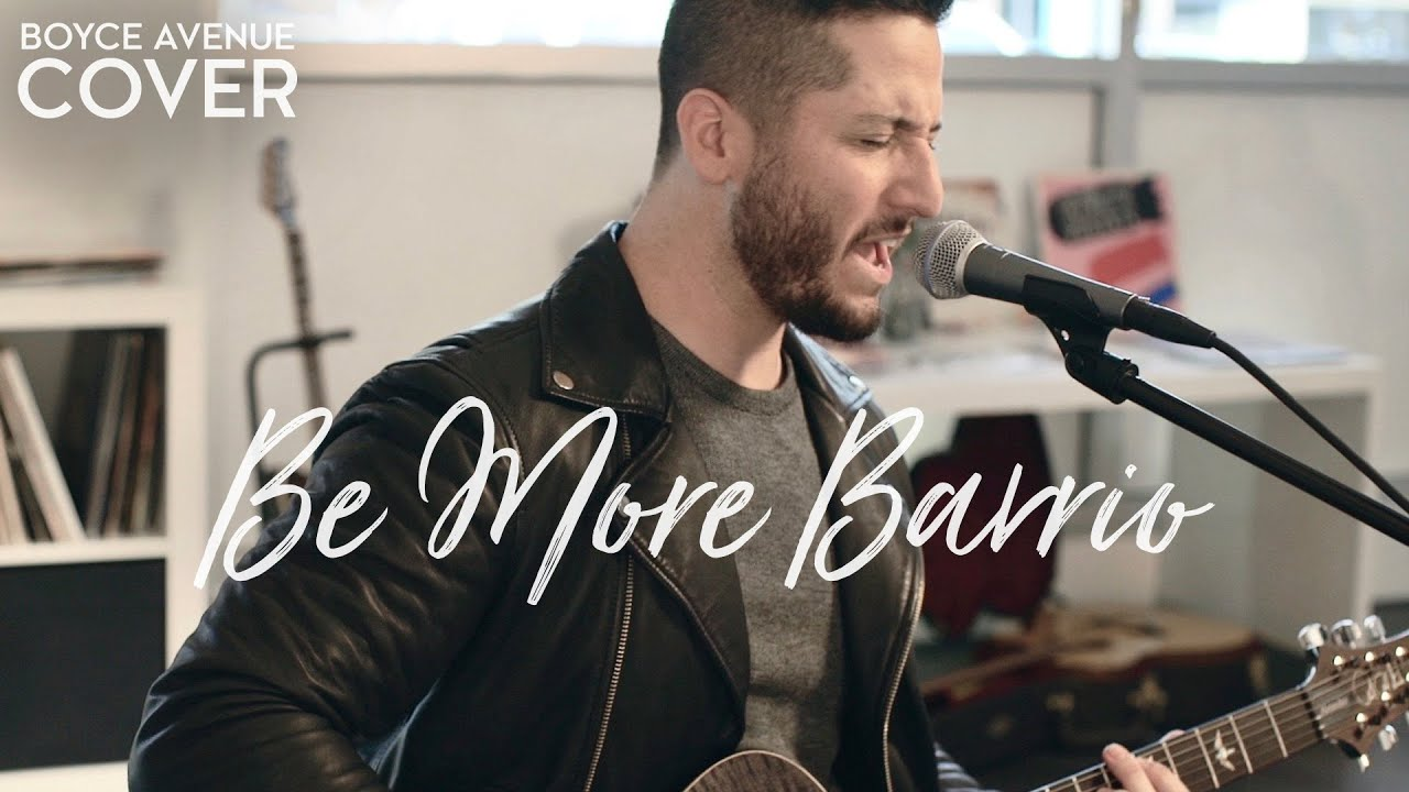 Sheppard — Be More Barrio (Boyce Avenue cover) on Spotify & Apple