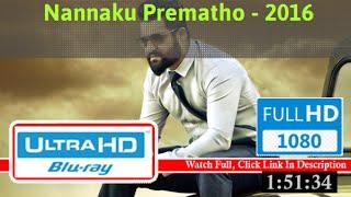 Nannaku Prematho (2016) *#*Full 'Movie'*#*