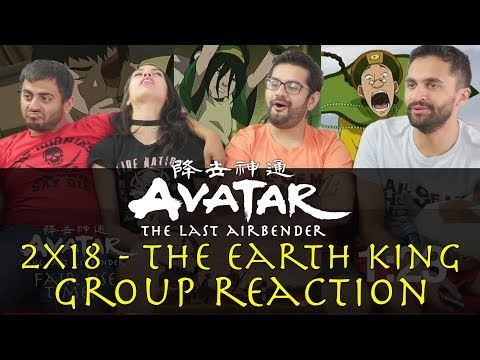 Avatar: The Last Airbender - 2x18 The Earth King - Group Rea