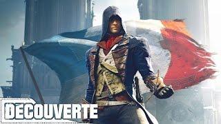 Découverte - Assassin's Creed Unity