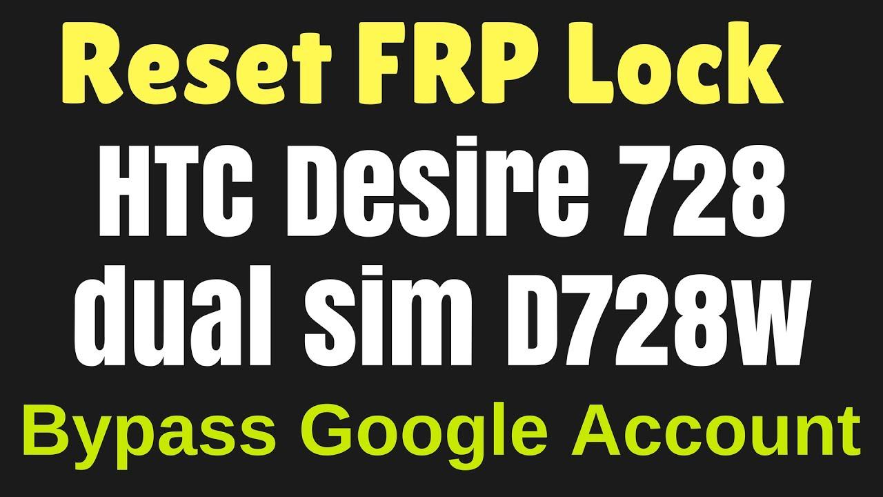 HTC D728W Reset FRP Lock | Bypass Google Account - - vimore org