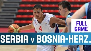 Serbia v Bosnia and Herzegovina– 2nd Round– 2014 U18 European Championship