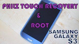 Instalar Philz Touch Recovery y Rootear un  Samsung Galaxy S3 (Varios Modelos).