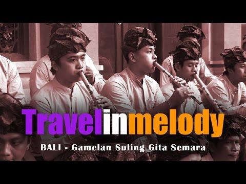 GAMELAN SULING GITA SEMARA- BALI a private concert