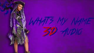 "Descendants 2 - ""What's My Name"" (3D Audio)"