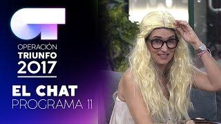 EL CHAT - GALA 11 - 15 ENERO – OT 2017 (#OTChat)