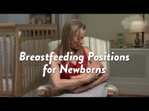 Breastfeeding Positions for Newborns | CloudMom