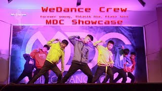 Wedance crew performance in mdc showcase-2018 songs used: forever young, thlasik rim, plain jane are the official team member of academy...