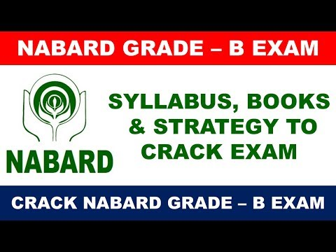 NABARD Grade - B Exam : How to Prepare & Crack in First Attempt