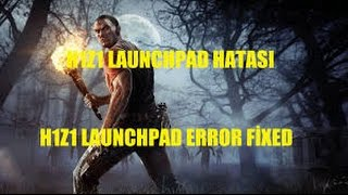 H1Z1 Launchpad was unable to connect.. 2016 FIX!!