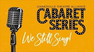 GTA Cabaret Series: We Still Sing!