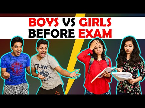 BOYS vs GIRLS BEFORE EXAM   The Half-Ticket Shows