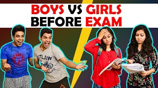 BOYS vs GIRLS BEFORE EXAM | The Half-Ticket Sho...