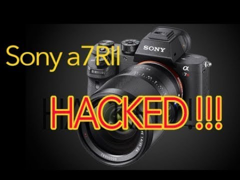 Hacked Sony a7rII updated to firmware 4 00 extended recording working !!!