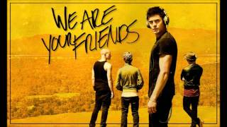 We Are Your Friends - Final Song *French Version*
